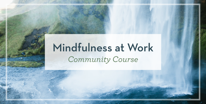 mindfulness at work community course