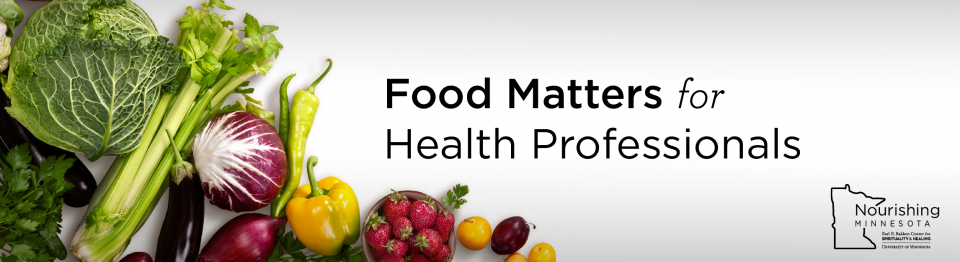 """Photos of cabbage, radicchio, peppers and strawberries, with the words """"Food Matters for Health Professionals"""" overlaid in black type."""