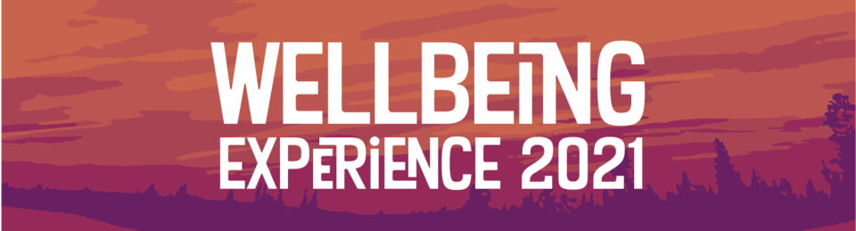 wellbeing experience 2021