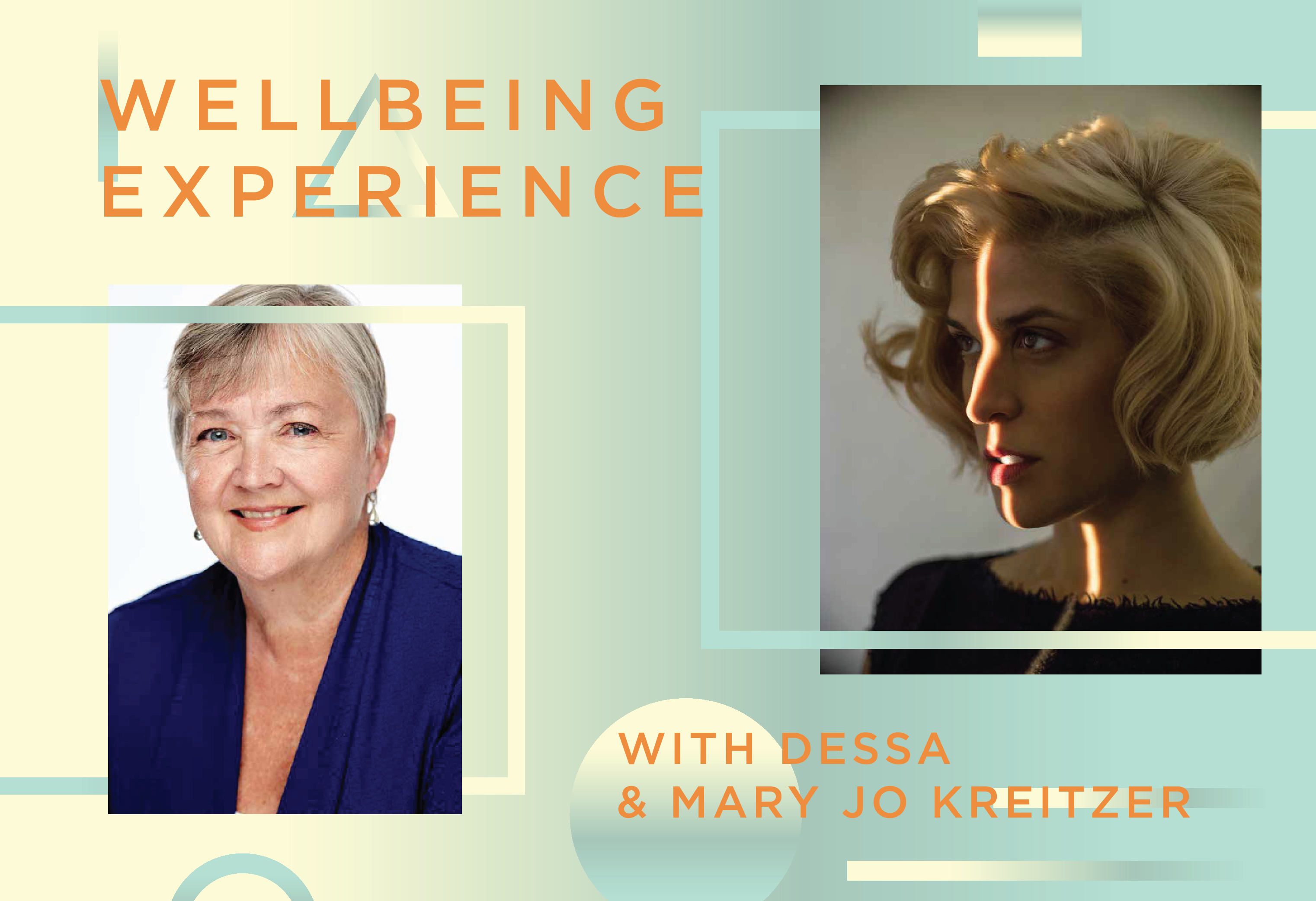 Wellbeing Experience with Dessa and Mary Jo Kreitzer on Nov. 16